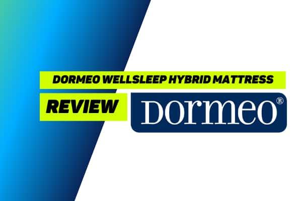Dormeo Wellsleep Hybrid Mattress Review
