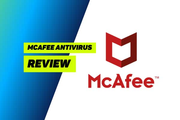 McAfee Total Protection 2021 Review: Buy or Bye?