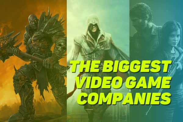 Тhe Biggest Video Game Companies in the World
