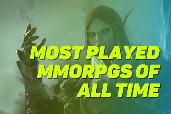 Most Played MMORPGs Of All Time