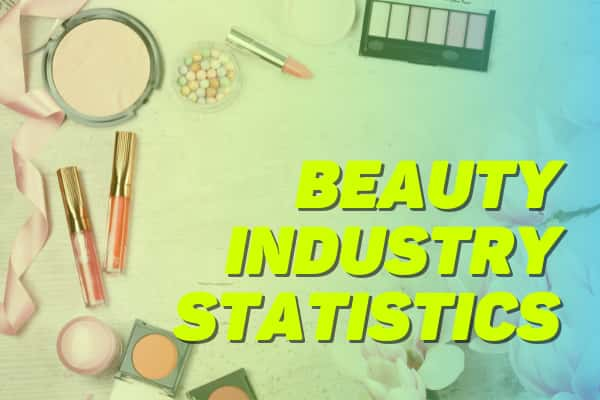38 More Than Skin Deep Beauty Industry Statistics in the UK